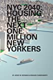 NYC 2040 – Housing the Next One Million New Yorkers