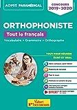 Concours Orthophoniste - Tout le français - Vocabulaire + Grammaire + Orthographe - Admis Santé 2019-2020...