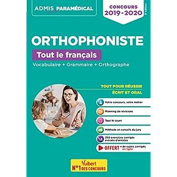 Concours Orthophoniste - Tout le français - Vocabulaire + Grammaire + Orthographe - Concours 2019-2020