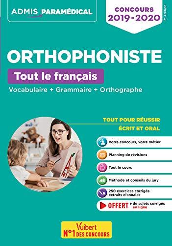 Concours Orthophoniste - Tout le français - Vocabulaire + Grammaire + Orthographe - Admis Santé 2019-2020