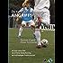 DIE KUNST DES ANGRIFFSFUSSBALLS 3 Spiel ohne Ball - perfekte Ballsicherung - Positionsspiele (Die Kunst des Angriffsfußballs)