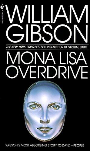Mona Lisa Overdrive (Sprawl Trilogy) por William Gibson
