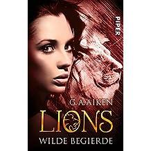 Lions 4: Wilde Begierde