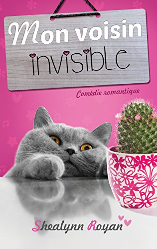 Mon voisin invisible - Shealynn Royan