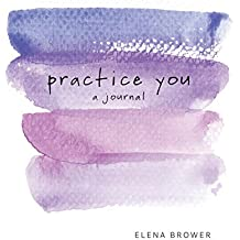 Practice You: A Journal (Journals)