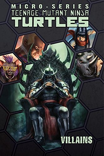 Teenage Mutant Ninja Turtles: Villains Micro-Series Volume 2 (Teenage Mutant Ninja Turtles Micro-Series) por Erik Burnham, Mike Costa, Ben Epstein, Dustin Weaver, Paul Allor, Ben Bates