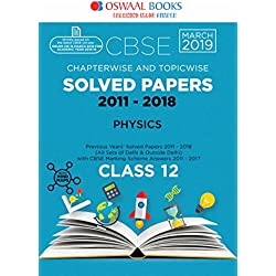 Oswaal CBSE Solved Papers Class 12 Physics Chapterwise and Topicwise (For March 2019 Exam)
