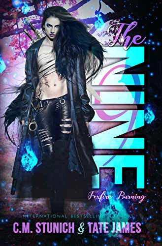 The Nine: An Urban Fantasy Reverse Harem Romance (Foxfire Burning Book 1)