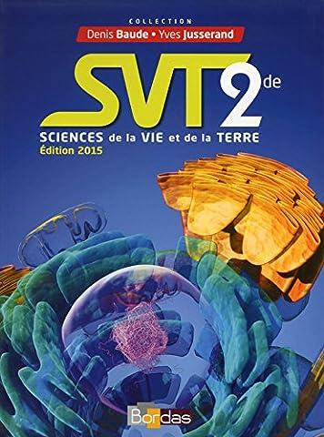SVT 2de : Sciences de la vie et de la Terre