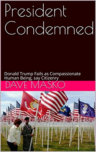 President Condemned: Donald Trump Fails as Compassionate Human Being, say Citizenry (English ()