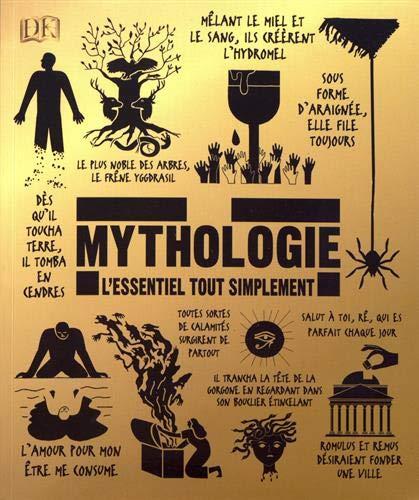 Mythologie - L'essentiel tout simplement par Collectif