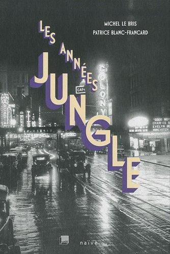 Les annes jungle (1CD audio MP3)