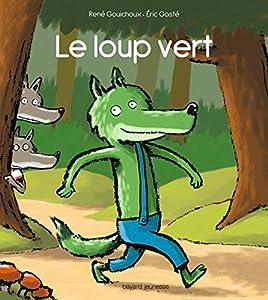 """Afficher """"Le loup vert"""""""