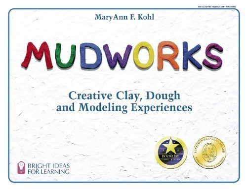 mudworks-creative-clay-dough-and-modeling-experiences-bright-ideas-for-learning-tm-by-kohl-maryann-f