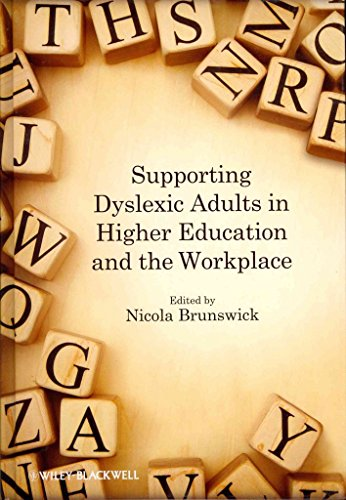 [Supporting Dyslexic Adults in Higher Education and the Workplace] (By: Nicola Brunswick) [published: April, 2012]