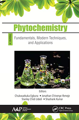 Phytochemistry: Volume 1: Fundamentals, Modern Techniques, and Applications (English Edition)