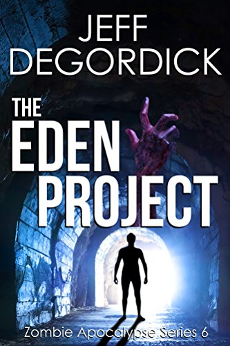 the-eden-project-zombie-apocalypse-series-book-6-english-edition