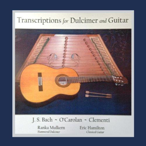 Clementi, O'carolan, J.S. Bach - Transcriptions for Dulcimer and Guitar