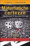 Matematiche certezze: Un'indagine di Mariani e Crema