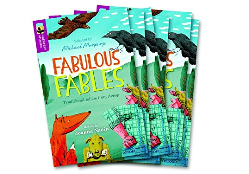 Oxford Reading Tree TreeTops Greatest Stories: Oxford Level 10: Fabulous Fables Pack 6