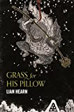 Grass for His Pillow (Tales of the Otori)