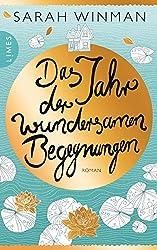 Das Jahr der wundersamen Begegnungen: Roman (German Edition)