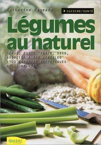 Légumes au naturel par From Ambre