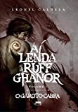 A Lenda de Ruff Ghanor: O Garoto-Cabra (Portuguese Edition)