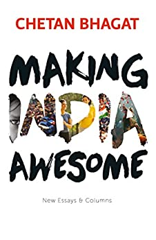 Making India Awesome by [Bhagat, Chetan]