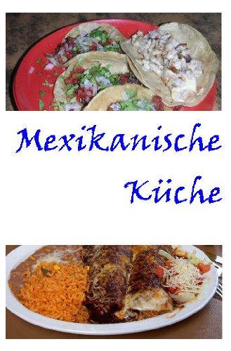 Mexikanische Küche  --- Lexikon