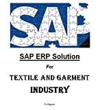 SAP ERP Solution For Textile and Garment industry (English Edition)...