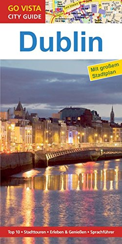 Preisvergleich Produktbild GO VISTA: Reiseführer Dublin (Mit Faltkarte)