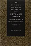 An Economic and Social History of the Ottoman Empire, 1300–1914 2 Volume Paperback Set: Vol. 1