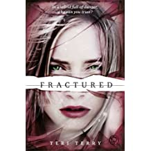 Fractured: Book 2: 2/3 (SLATED Trilogy) by Teri Terry (2013-04-04)