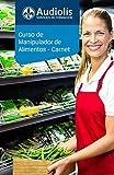 Curso de Manipulador de Alimentos (Carnet)