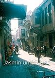 Jasmin und Oliven: Mein Leben in Damaskus, Syrien in den 1970er Jahren