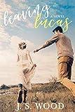 Leaving Lucas (Acton Series Book 2) (English Edition)