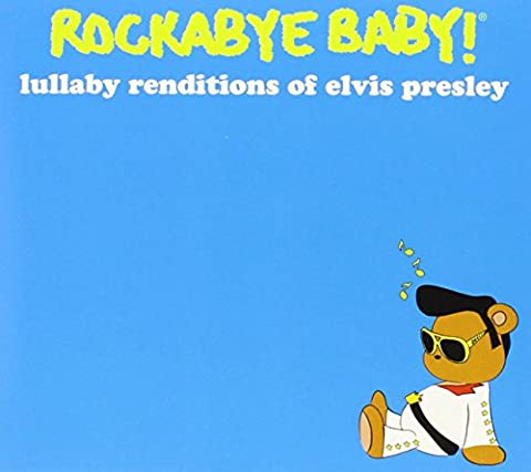 Rockabye Baby! Lullaby Renditions of Elvis Presley [Import allemand]
