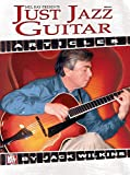 Just Jazz Guitar Articles (English Edition)