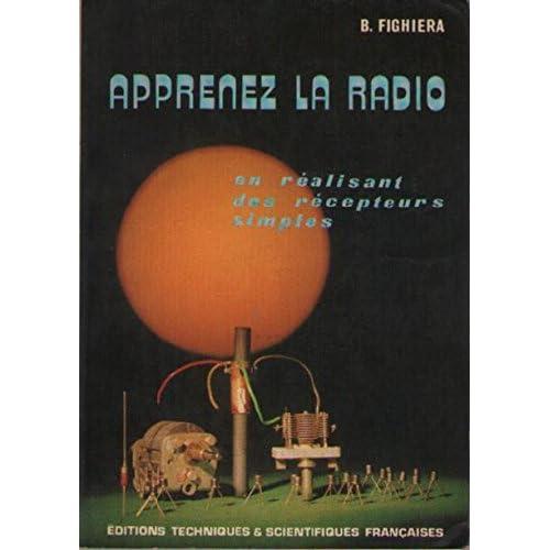 Apprenez la radio en réalisant des récepteurs simples