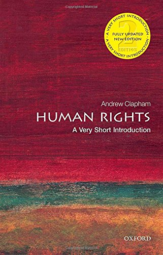 Human Rights: A Very Short Introduction (Very Short Introductions) - Andrew Short