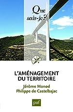 L'aménagement du territoire de Jérôme Monod