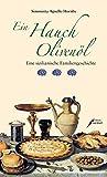 Ein Hauch Olivenöl: Eine sizilianische Familiengeschichte bei Amazon kaufen