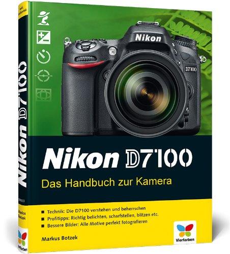 Preisvergleich Produktbild Nikon D7100: Das Handbuch zur Kamera