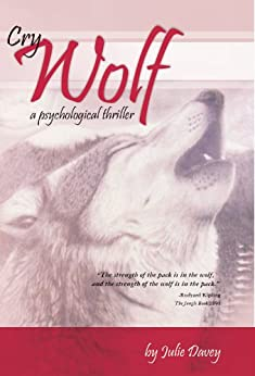 Cry Wolf, a psychological thriller (English Edition) di [Davey, Julie]