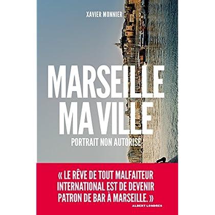 Marseille, ma ville (politique actualités)