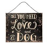 C&E Hundeliebe Vintage Retro Metall Schild, Modell All You Need is Love and A Dog, Material Eisen, Maße 24 x 19 cm, schwarz, ideal für Bar, Cafe, Teehaus, Cafeteria oder einfach Zuhause
