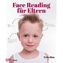 Face Reading für Eltern