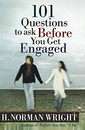 101 Questions to Ask Before You Get Engaged (Wright, H. Norman) par H. Norman Wright