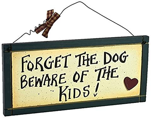 Heartwarmers 1-Piece Forget The Dog Beware The Kids Plaque Sign